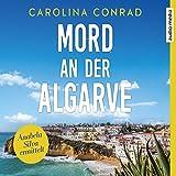 Mord an der Algarve (Anabela Silva ermittelt 1) - Carolina Conrad