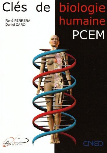 Clés de la biologie humaine : Anatomie, Physiologie, Pathologie, Etymologie