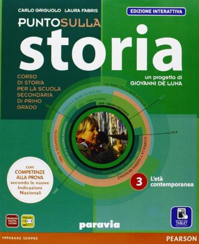 Punto sulla storia. Ediz. interattiva. Per la Scuola media. Con e-book. Con espansione online: 3