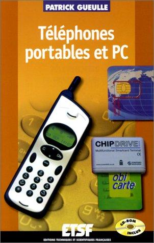 Téléphone portables et PC par Patrick Gueulle