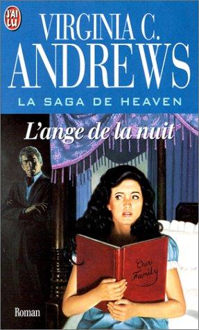 La Saga de Heaven : l'ange de la nuit par Virginia C. (Cleo) Andrews