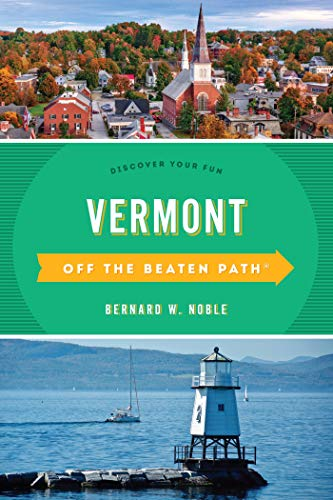 Vermont Off the Beaten Path®: Discover Your Fun (Off the Beaten Path Series) (English Edition) -