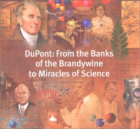 dupont-from-the-banks-of-the-brandywine-to-miracles-of-science
