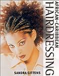 African-Caribbean Hairdressing (Haird...