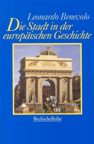 Die Stadt in der europäischen Geschichte