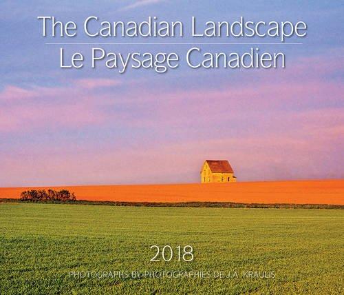 The Canadian Landscape 2018 Calendar / L...