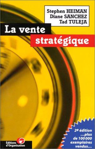 La Vente stratégique