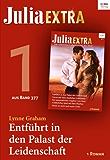 Julia Extra Band 377 - Titel 1: Entführt in den Palast der Leidenschaft