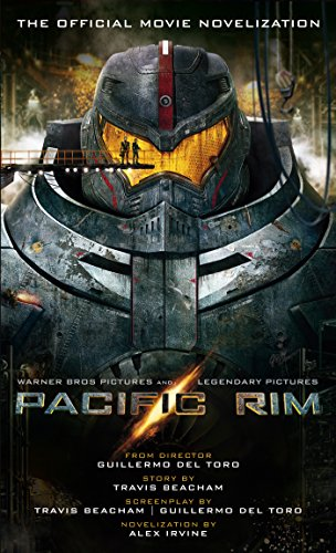 Pacific Rim: The Official Movie Novelization (English Edition)