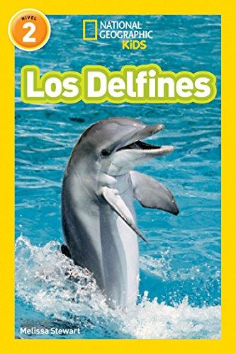 National Geographic Readers: Los Delfines (Dolphins) (Libros de National Geographic para ninos, Nivel 2 / National Geographic Readers, Level 2) por Melissa Stewart