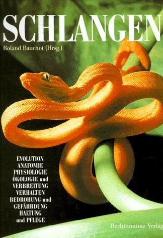 Schlangen. Evolution, Anatomie, Physiologie, Ökologie und Verbreitung, Verhalten, Bedrohung und Gefährdung, Haltung und Pflege.