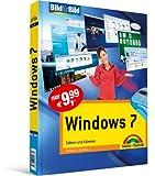 Windows 7 - Bild für Bild  visuell lernen: Sehen und können