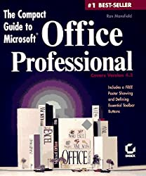 The Compact Guide to Microsoft Office Professional