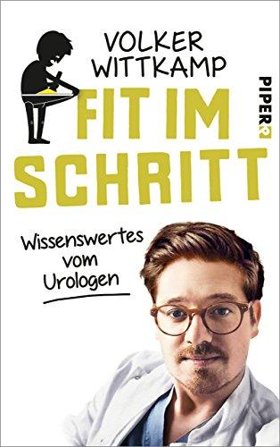 Fit Im Schritt: Wissenswertes Vom Urologen por Volker Wittkamp