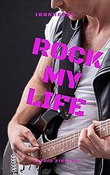 Ironheart 2: Rock My Life