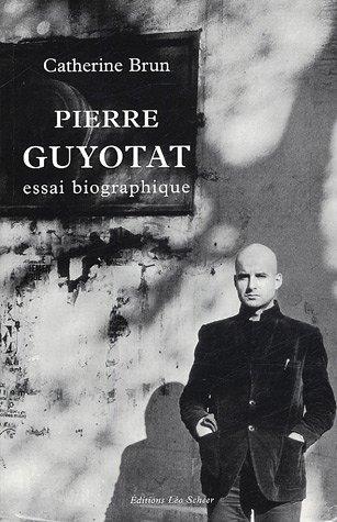 Pierre Guyotat par Catherine Brun