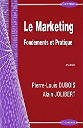 Le Marketing : Fondements et pratique