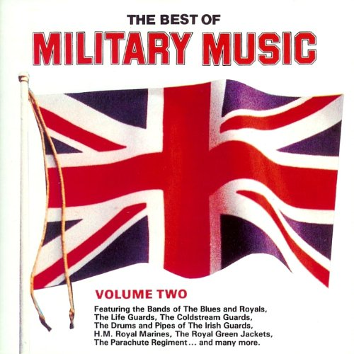 The Best of Military Music, Vol. 2
