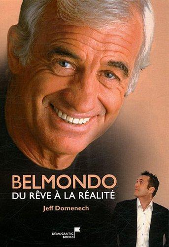 Belmondo, du rêve à la réalité