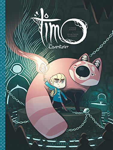 Timo l'aventurier (1) : Timo l'aventurier