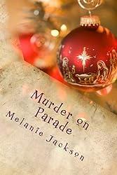 Murder on Parade: A Chloe Boston Mystery: Volume 4