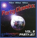 70er 80er 90er Party Classixx - Vol. 2 Party Jet