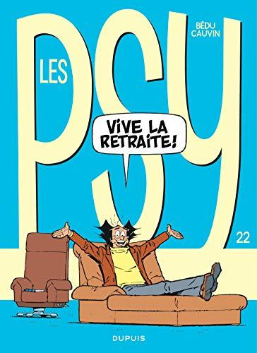 Les Psy - tome 22 - Vive la retraite par  Cauvin