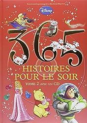 365 histoires pour le soir : Tome 2 (1CD audio)