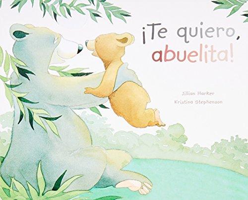 Te quiero, Abuelita! / I love You, Grandma! (Picture Board Books) por Parragon Books