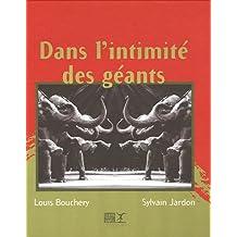 L'INTIMITE DES GEANTS