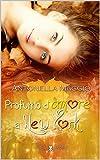 Scarica Libro Profumo d amore a New York Digital Emotions (PDF,EPUB,MOBI) Online Italiano Gratis