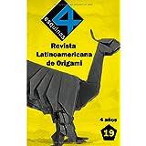"""Revista Latinoamericana de Origami """"4 Esquinas"""" No. 19"""
