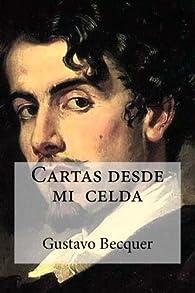 Cartas desde  mi  celda par Gustavo Adolfo Bécquer