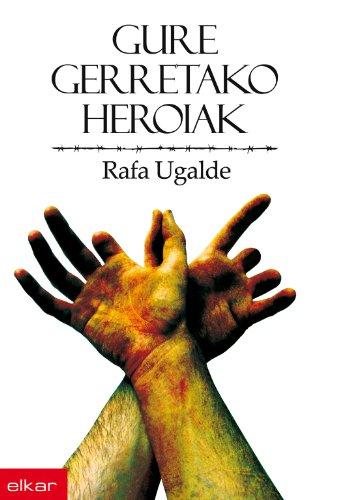 Gure gerretako heroiak (Literatura)