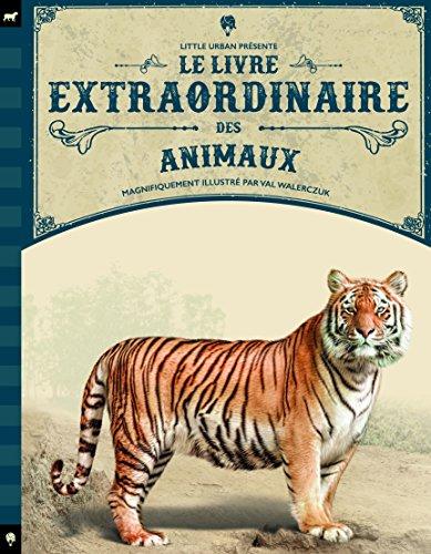 Le livre extraordinaire des animaux par Tom Jackson