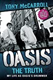 Oasis: The Truth