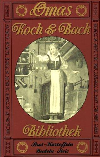 Oma's Koch und Back Bibliothek :...