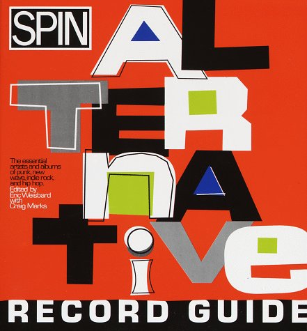 Spin Alternative Record Guide por Weisbard