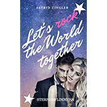 Sternenflimmern: Let's rock the World together