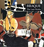 Braque: The Late Works