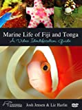 Marine Life of Fiji and Tonga: A Video Identification Guide [DVD]