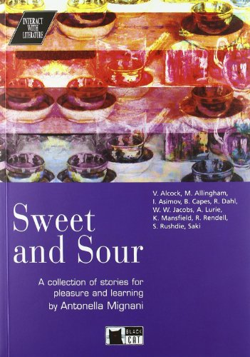 Sweet and sour. Con CD Audio (Interact with literature)