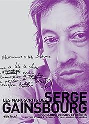 Les manuscrits de Serge Gainsbourg : Brouillons, dessins et inédits Coffret en 3 volumes : Tome 1, 1950/1968 Etre ou ne pas naître : question/réponse ... 3, 1979/1990 Vieille canaille + bonus tracks