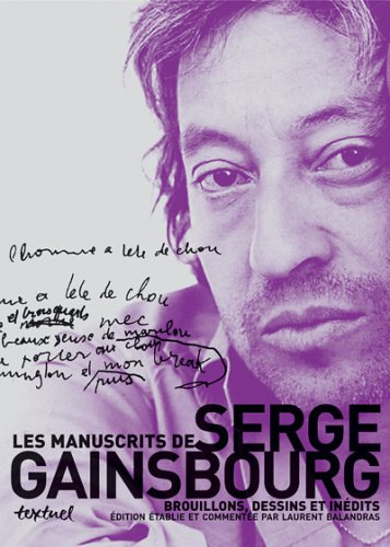 Les manuscrits de Serge Gainsbourg : Bro...