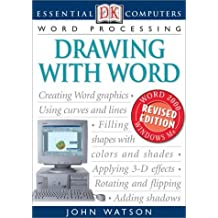 Essential Computers: Drawing with Word (Essential Computers Series) by Watson, John H. (2002) Paperback