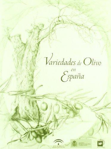 Variedades de olivo en España por J Y Otros Rallo