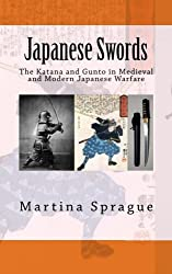 Japanese Swords: The Katana and Gunto in Medieval and Modern Japanese Warfare