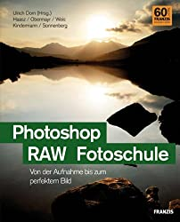 Photoshop; RAW; Fotoschule