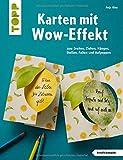 Karten mit Wow-Effekt (kreativ.kompakt): zum Drehen, Ziehen, Hängen, Stellen, Falten und Aufpoppen - Anja Bley