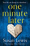One Minute Later: the emotionally gripping Richard and Judy summer pick from the bestselling author only --- on Amazon